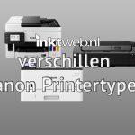 Verschillen tussen de Canon printertypes